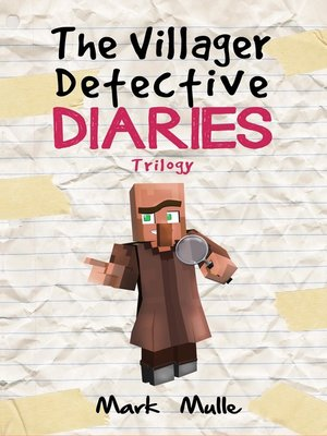 cover image of The Villager Detective Diaries Trilogy