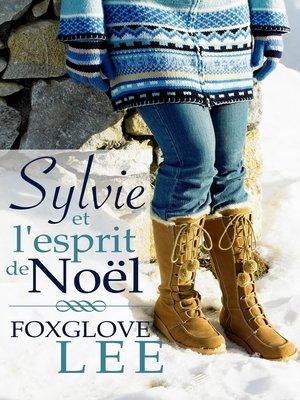 cover image of Sylvie et l'esprit de Noël