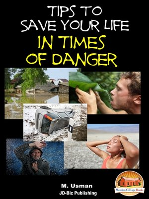 cover image of Tips to Save Your Life in Times of Danger