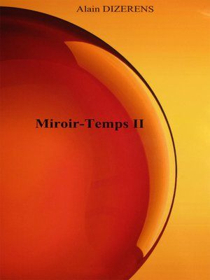 cover image of Miroir-Temps II