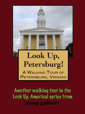 cover image of A Walking Tour of Petersburg, Virginia