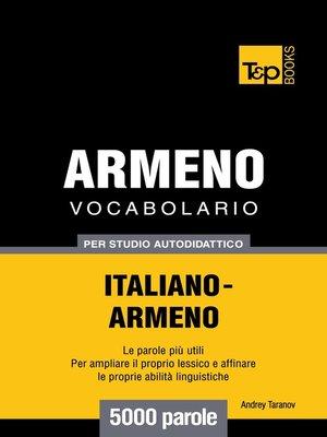 cover image of Vocabolario Italiano-Armeno per studio autodidattico