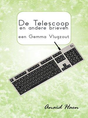 cover image of De telescoop en andere brieven (een Gemma Vlugzout)