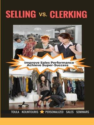 cover image of Selling vs. Clerking Seminar