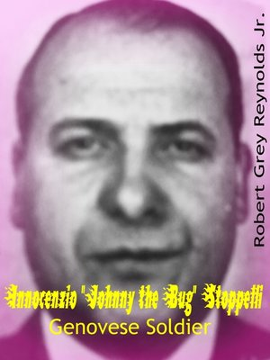 """cover image of Innocenzio """"Johnny the Bug"""" Stoppelli Genovese Soldier"""