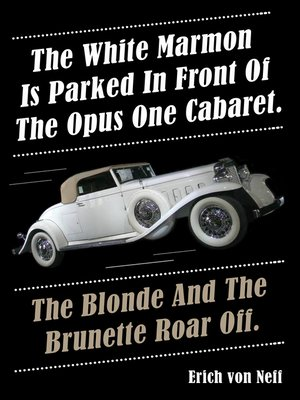 cover image of The White Marmon is Parked in Front of the Opus One Cabaret