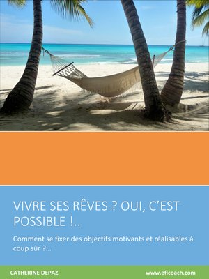 cover image of Vivre Ses Rêves? Oui C'est Possible!...