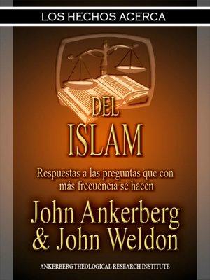 cover image of Los Hechos Acerca Del Islam
