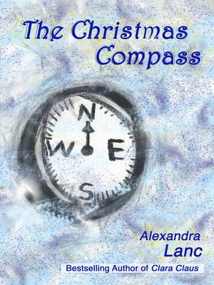 cover image of The Christmas Compass (Snowflake Triplet #3)