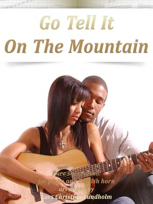 cover image of Go Tell It On the Mountain Pure sheet music for piano and English horn arranged by Lars Christian Lundholm