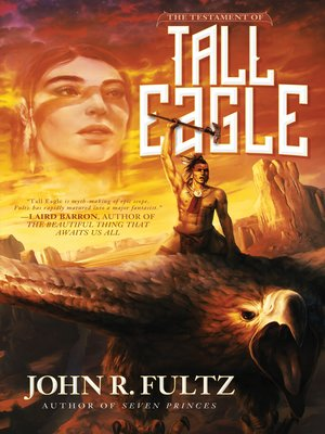cover image of The Testament of Tall Eagle