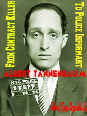 cover image of Albert Tannenbaum From Contract Killer to Police Informant