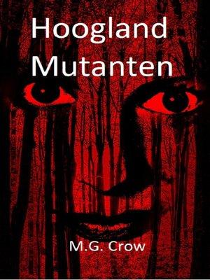 cover image of Hoogland Mutanten