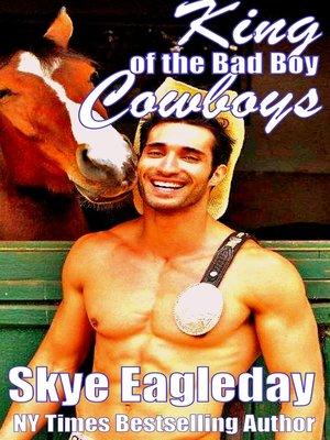 cover image of King of the Bad Boy Cowboys BBW/Bad Boy Cowboy Romance