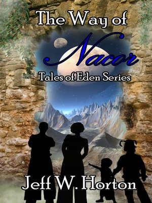 cover image of The Way of Nacor (Tales of Eden Series Book 1)