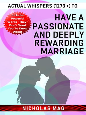 cover image of Actual Whispers (1273 +) to Have a Passionate and Deeply Rewarding Marriage