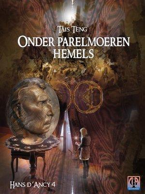 cover image of Onder parelmoeren hemels, Hans d'Ancy 4