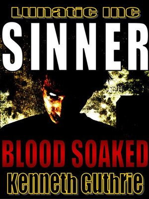 cover image of Blood Soaked (Sinner Action Horror Series #1)