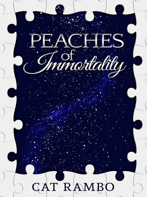 cover image of Peaches of Immortality