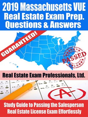 cover image of 2019 Massachusetts VUE Real Estate Exam Prep Questions, Answers & Explanations