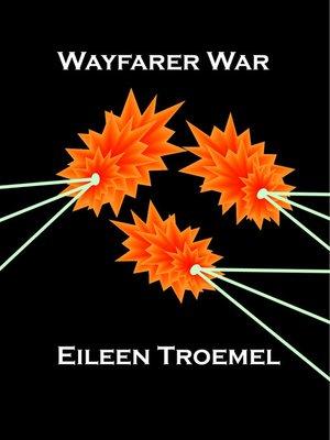 cover image of Wayfarer War