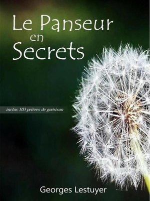 cover image of Le panseur en secrets