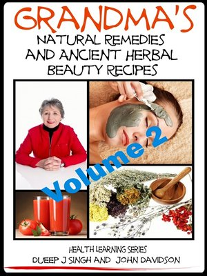 cover image of Grandma's Natural Remedies and Ancient Herbal Beauty Recipes