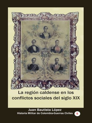cover image of La región caldense en los conflictos sociales del siglo XIX