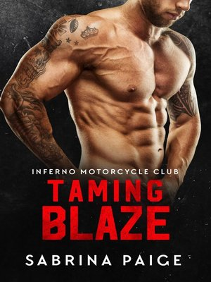 cover image of Taming Blaze (Inferno Motorcycle Club, Book #1)