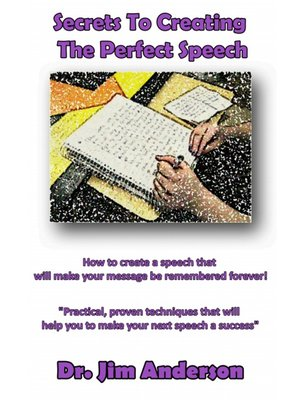 cover image of Secrets to Creating the Perfect Speech