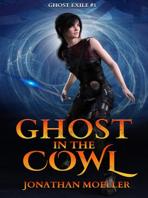 cover image of Ghost in the Cowl (Ghost Exile #1)