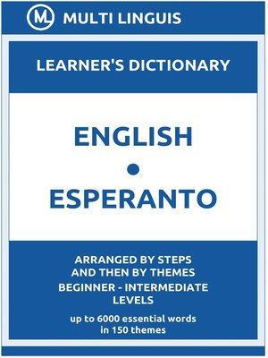 cover image of English-Esperanto Learner's Dictionary (Arranged by Steps and Then by Themes, Beginner--Intermediate Levels)