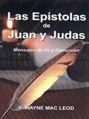 cover image of Las Epístolas de Juan y Judas