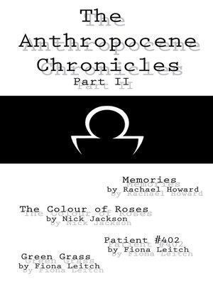 cover image of The Anthropocene Chronicles part II