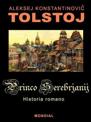 cover image of Princo Serebrjanij (Romantraduko al Esperanto)