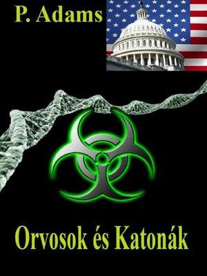 cover image of Orvosok és Katonák