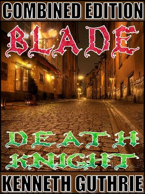 cover image of Blade and Death Knight (Combined Edition)