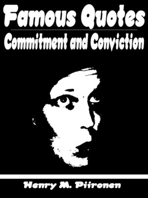 cover image of Famous Quotes on Commitment and Conviction