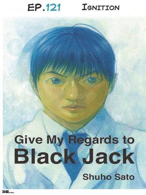 cover image of Give My Regards to Black Jack--Ep.121 Ignition (English version)