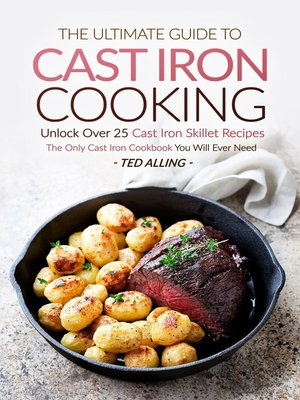 cover image of The Ultimate Guide to Cast Iron Cooking