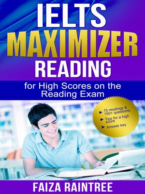 IELTS Reading Maximizer by Faiza Raintree · OverDrive