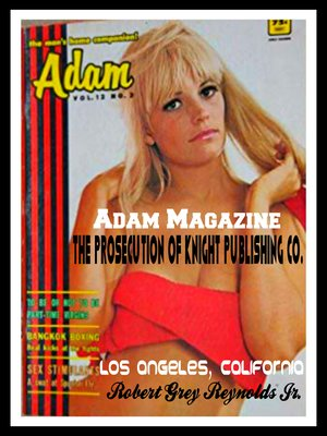 cover image of Adam Magazine the Prosecution of Knight Publishing Co. Los Angeles, California