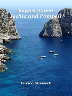cover image of Naples, Capri, Ischia and Pompeii
