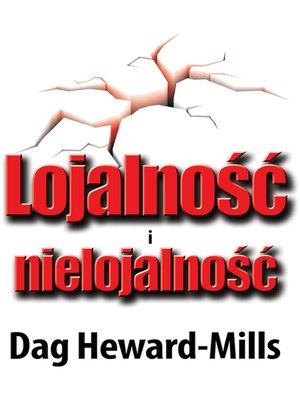 cover image of Lojalność i nielojalność