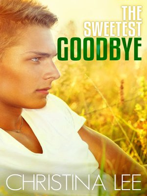 cover image of The Sweetest Goodbye (Roadmap to Your Heart #5)