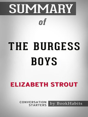 cover image of Summary of the Burgess Boys by Elizabeth Strout / Conversation Starters