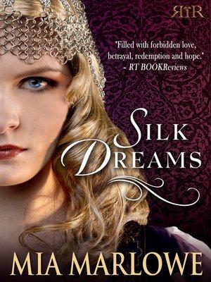 cover image of Silk Dreams