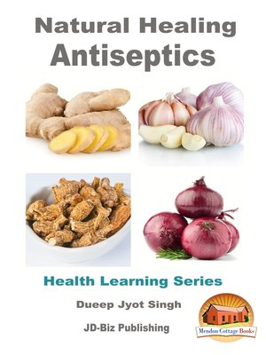 cover image of Natural Healing Antiseptics