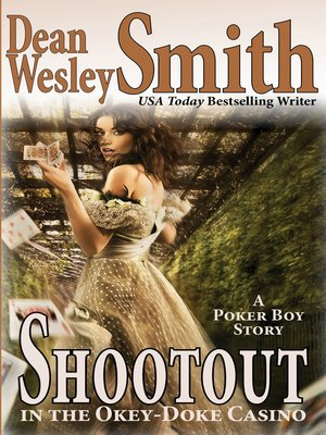 cover image of Shootout in the Okey-Doke Casino