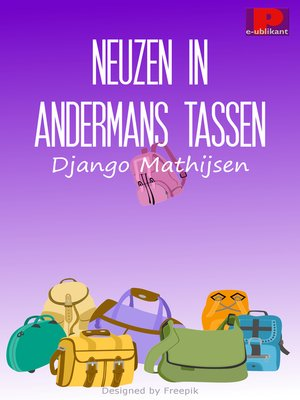 cover image of Neuzen in andermans tassen